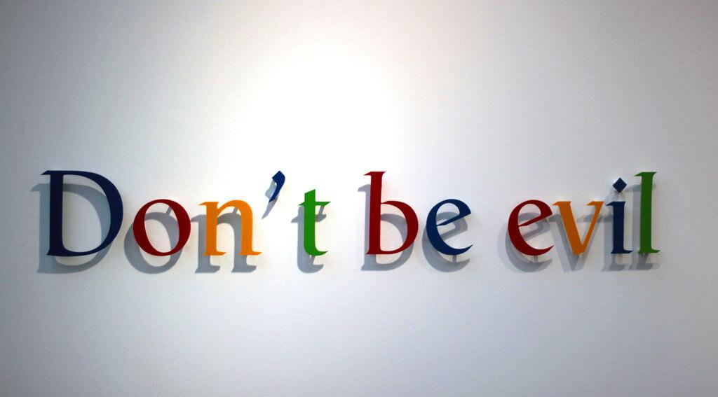 Google - don't be evil